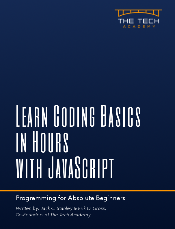 Learn Coding Basics in Hours with JavaScript Tech Academy book, intro to programming language for beginners