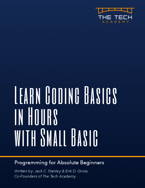 Learn Coding Basics in Hours with Small Basic Tech Academy book, intro to programming language for beginners